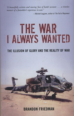Brandon Friedmans The War I Always Wanted A Review On Violence