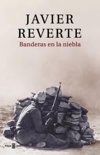 megustaleer - Banderas en la niebla - Javier Reverte
