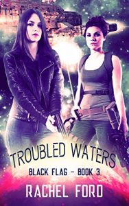 Troubled Waters by Rachel Ford
