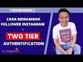 [ Keamanan ] Cara Menambah Follower Instagram – Two Tier Authentification