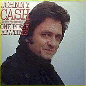 http://upload.wikimedia.org/wikipedia/en/d/d9/JohnnyCashOnePieceataTime.jpg