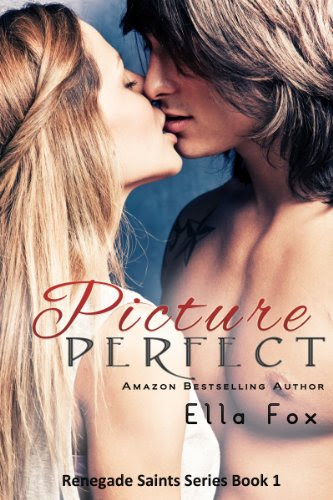 Picture Perfect (Renegade Saints) by Ella Fox