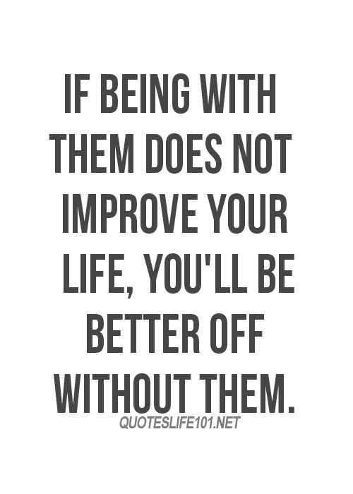 Quotes About Better Off Without You 29 Quotes
