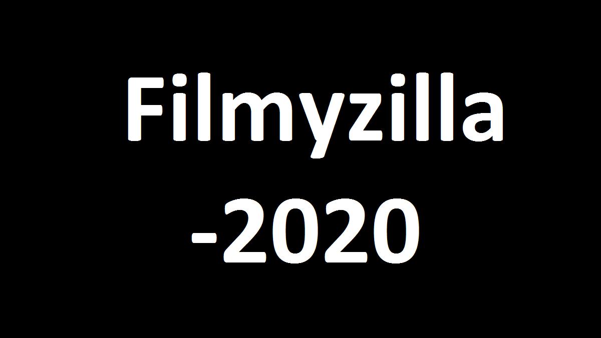 Filmyzilla 2020 -Bollywood And Hollywood Movies