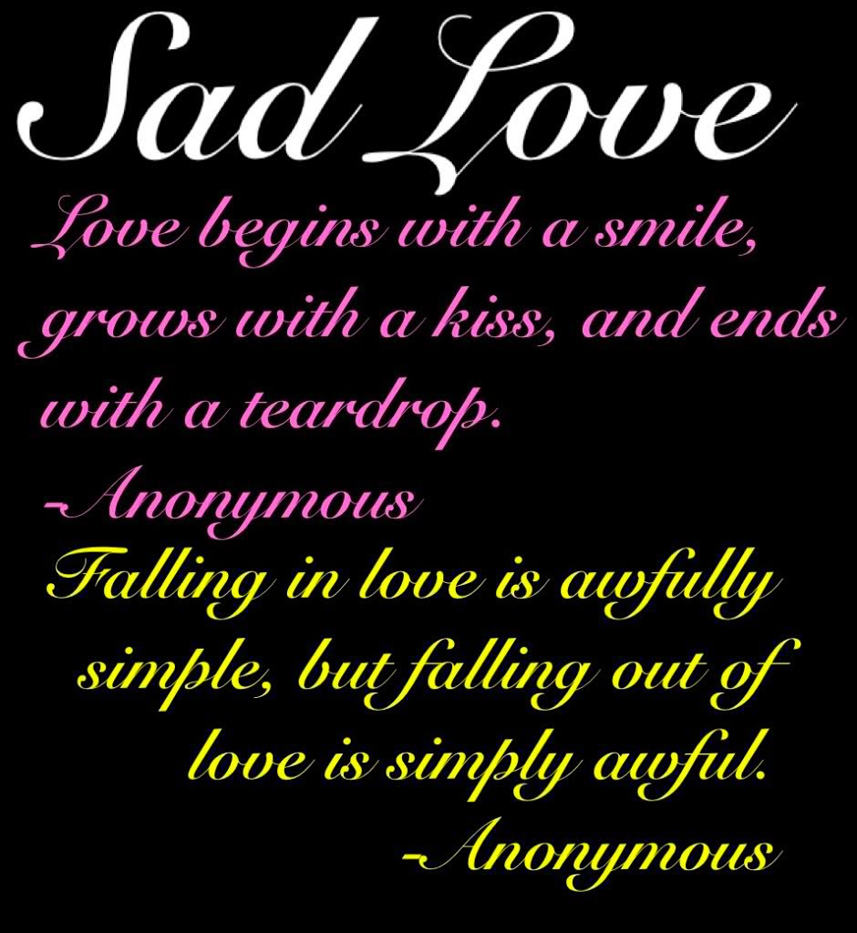 Sad Love Quotes And Sayings That Make You Cry. QuotesGram