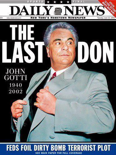 http://gangsterreport.com/wp-content/uploads/2014/10/John-Gotti-on-the-Daily-News-cover.jpg