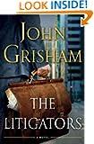 The Litigators by John Grisham Book Cover