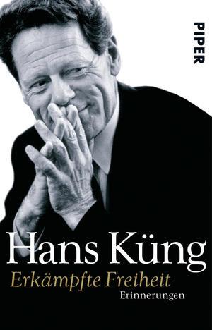 Hans Küng, Erkämpfte Freiheit - Liberdade conquistada. Memórias I (2002)