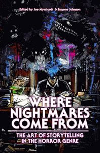 Where Nightmares Come From, edited by Joe Mynhardt and Eugene Johnson