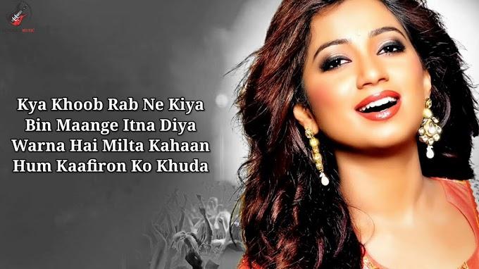 Hasi Ban Gaye Lyrics - Shreya Ghoshal( Female )   LYRICSADVANCE