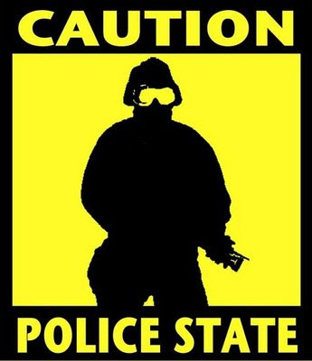 Caution Police State ahead
