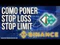 Como funciona la orden Stop Loss y Stop Limit de Binance - Estrategia