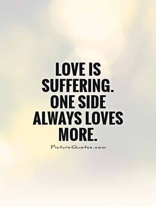 Quotes About One Sided Love 68 Quotes