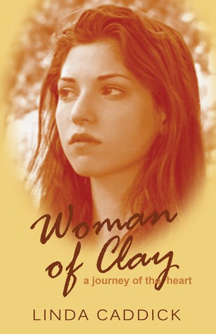 Woman of Clay : a journey of the heart