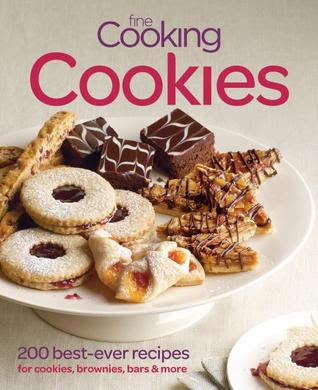 200 Favorite Recipes for Cookies, Brownies, Bars & More