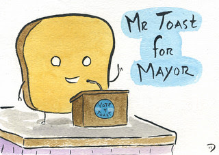 Mr Toast For Mayor