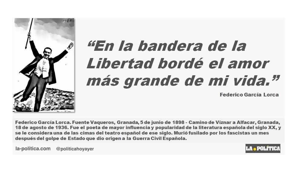Federico Garcia Lorca En La Bandera De La Libertad Borde El Amor