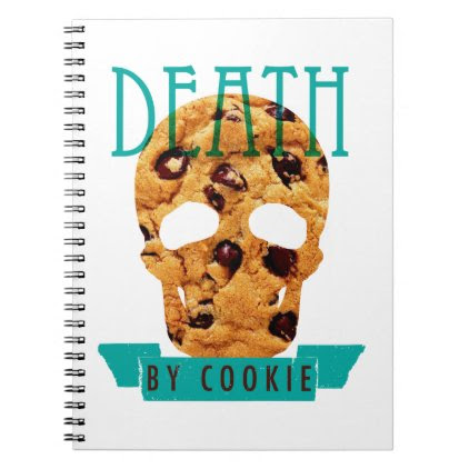 Death by cookie notebook