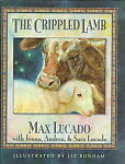 The Crippled Lamb by Max Lucado (1994, Hardcover) Image