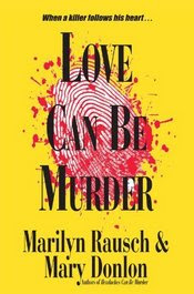 Love Can Be Murder by Marilyn Rausch and Mary Donlon