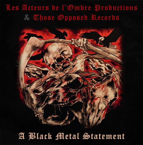 Les Acteurs de l'Ombre Productions & Those Opposed Records - A Black Metal Statement (Compil 2013)