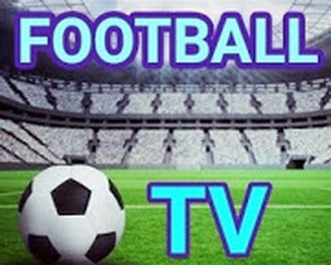 downloaden sie die kostenlose  football tv