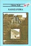 Christa Wolf: Kasszandra