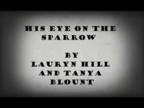 Eye On The Sparrow Lyrics Lauryn Hill