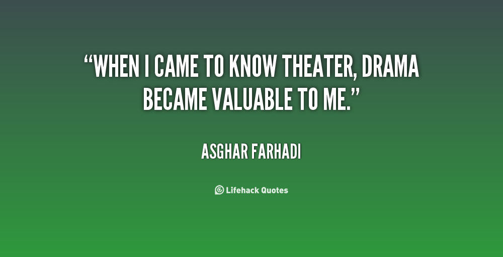 Quotes About Dramatic Theatre 31 Quotes