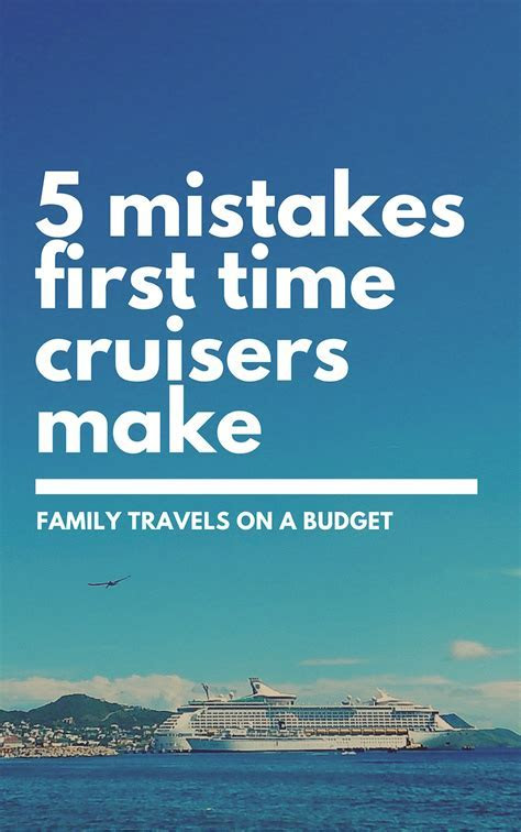 Cruise mistakes: What first time cruisers should know