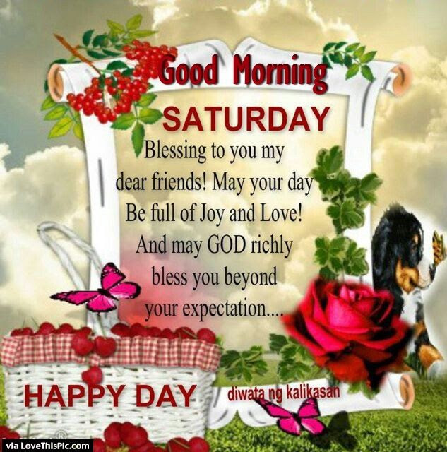 Good Morning Saturday Blessings To My Dear Friend Pictures Photos