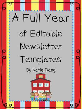 Editable Newsletter Templates for the Entire Year! by Dang