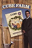 Cube Farm, by Bill Blunden