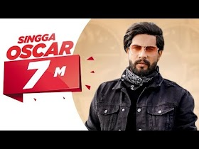 Oscar (Official Video)   Singga   Harish Verma   Yuvraaj Hans   Prabh Gill   New Punjabi Song 2020