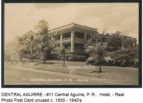 http://ferrocarrilespr.rogerseducationalpage.com/wp-content/uploads/2013/01/CentralAguirreHotel.jpg