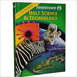 Holt Science & Technology Student Edition Tennessee Grade ...
