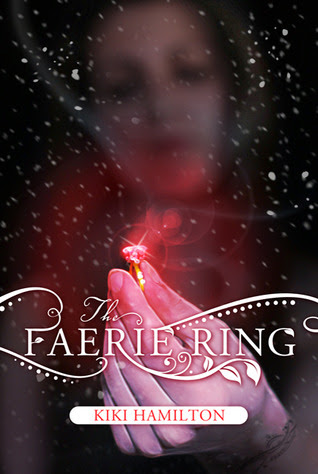 The Faerie Ring (The Faerie Ring #1)