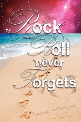 Rock and Roll Never Forgets (Rock and Roll Trilogy, #1)