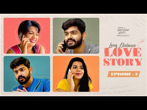 Long Distance Love Story Episode 3