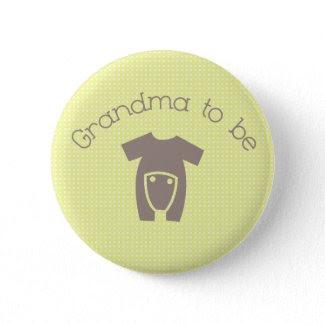 Grandma to Be (Neutral) Button button