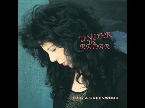 Under The Radar Album by Tricia Greenwood