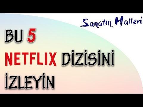 Bu 5 Netflix Dizisini İzleyin