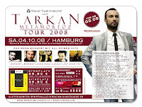 Tarkan's German organiser of his new European tour promoting the Hamburg show in October '08