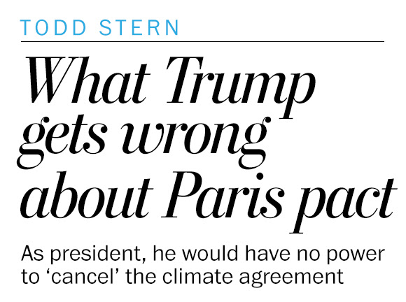 Trump is wrong on the Paris climate agreement. I know because I negotiated it.