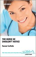 The Nurse He Shouldn't Notice