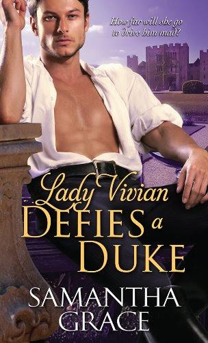 Lady Vivian Defies a Duke (Beau Monde Bachelor) by Samantha Grace