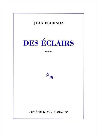 """Résultat de recherche d'images pour """"echenoz des éclairs"""""""