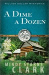 A Dime a Dozen (Million Dollar Mysteries Series #3)