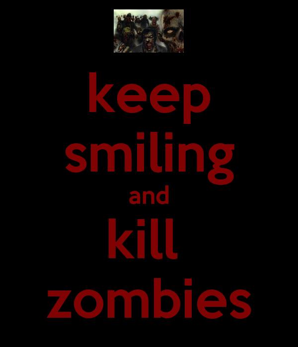 Zombie Killing Quotes. QuotesGram