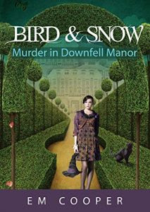 Murder in Downfell Manor by E.M. Cooper